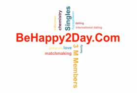 BeHappy2Day.com — a reliable dating service!