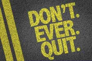 stop doing! Quit!