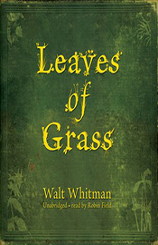 Leaves of Grass (by Walt Whitman)