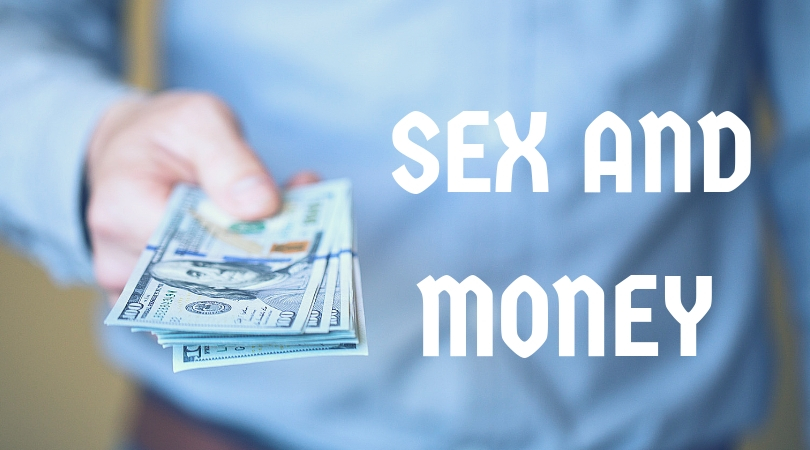 Sex and money