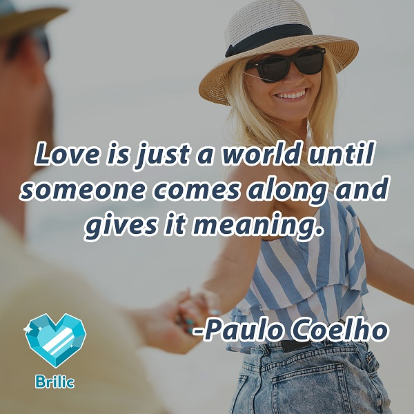 Top 22 love quotes that will inspire you