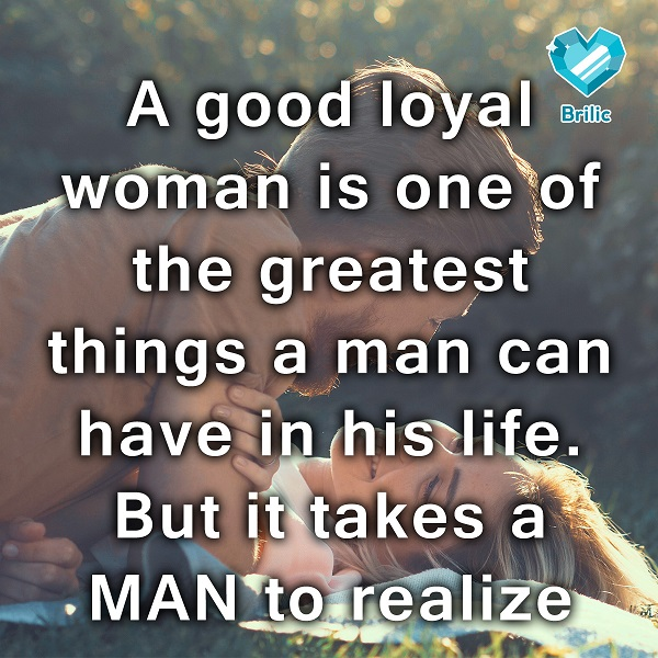If your wife is loyal to you