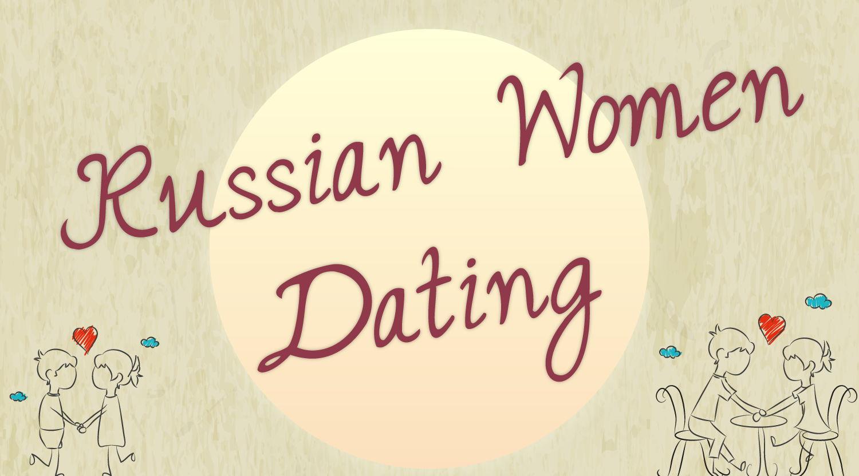 Russian women dating (Infographic)